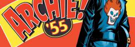 Archie Andrews Seeks Rock Stardom in ARCHIE 1955 #1 (First Look)