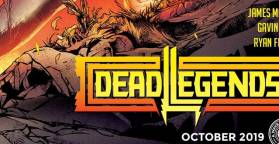 Dead Legends #1 (Review) Hiding In Plain Sight