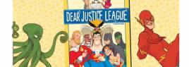 Family Comic Friday- Dear Justice League