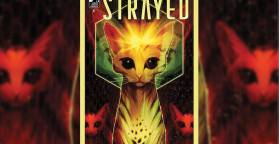 Strayed #1 (Review) Not Your Average Kitty